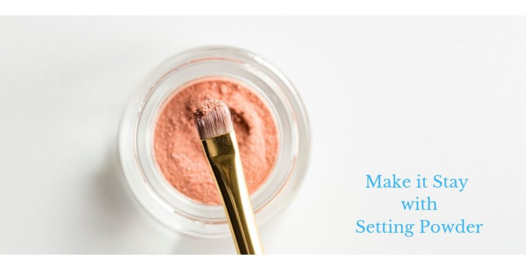 beauty tips- setting powder